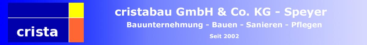 crista Bauunternehmung Speyer Neubau Renovierung Umnutzung, Objektbetreuung